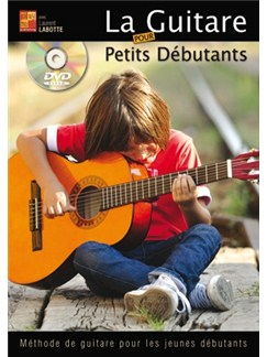 Guitare pour Petits Débutants (La) Books and DVDs / Videos | Guitar