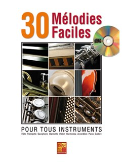 30 Mélodies Faciles pour Tous Instruments Books and CDs | All Instruments