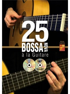 25 Bossa Nova Guitare Gtr Bk/Cd/Dvd Books and CDs | Guitar