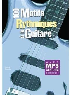 100 Motifs Rythmiques Guitare Gtr Bk Books | Guitar