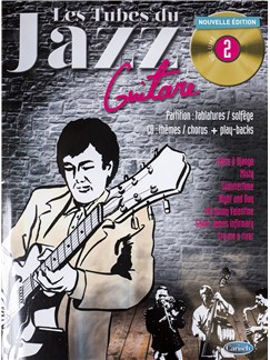 Tubes Du Jazz Guitar: Volume 2 (Book/CD) CD et Livre | Guitare