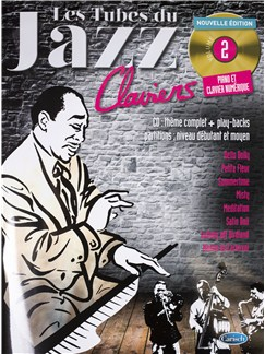 Tubes Du Jazz Claviers: Volume 2 (Book/CD) CD et Livre | Piano
