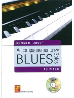 Frédéric Dautigny: Accompagnements & Solos Blues Au Piano (Book/CD) Books and CDs | Piano