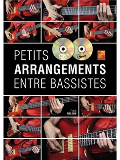Frank Nelson: Petits Arrangements Entre Bassistes (Book/CD/DVD) Books, CDs and DVDs / Videos | Bass Guitar