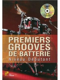 Eric Thievon: Premiers Grooves De Batterie - Niveau Debutant (Book/CD) Books and CDs | Drums