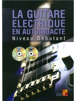 Thomas Brain: La Guitare Électrique En Autodidacte - Débutante (Book/CD/DVD) Books, CDs and DVDs / Videos | Electric Guitar