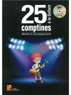 Lorene Stremler: 25 Comptines A La Guitare - Melodies & Accompagnements (Book/CD) Books and CDs | Guitar