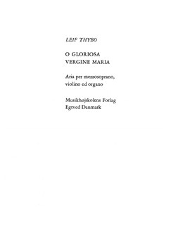 Leif Thybo: O Gloriosa Vergine Maria Books | Voice, Violin, Organ Accompaniment