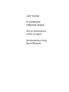 Leif Thybo: O Gloriosa Vergine Maria Bog | Stemme, Violin, Orgelledsagelse