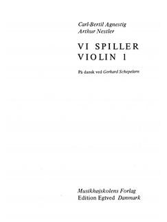 Carl-Bertil Agnestig: Vi Spiller Violin 1 (Violin) Books | Violin