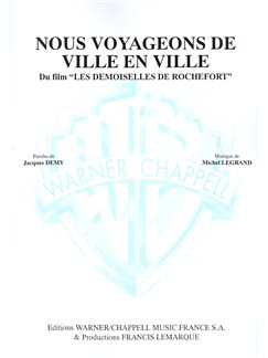 Michel Legrand: Nous Voyageons de Ville en Ville (Du Film Les Demoiselles de Rochefort) Livre | Piano & Vocal