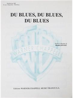 Michel Jonasz: Du Blues, Du Blues, Du Blues Livre | Voix, Accompagnement Piano