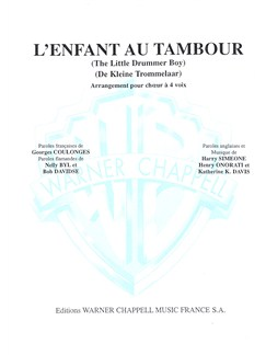 Enfant Au Tambour (L') (The Little Drummer Boy - de Kleine Trommelaar) (Satb) Books | Choral