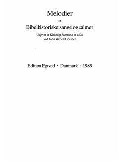 Melodier Til Bibelhistoriske Sange og Salmer Books | Voice, Organ Accompaniment, Piano Accompaniment