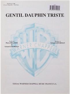 Gerard Lenorman: Gentil Dauphin Triste Livre | Voix, Accompagnement Piano