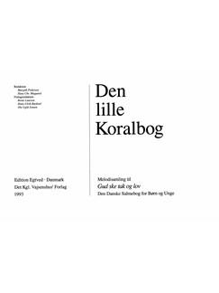 Den Lille Koralbog Bog | Stemme, Orgelledsagelse, Klaverakkompagnement