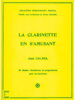 Clarinette en S'amusant (La) Books | Clarinet
