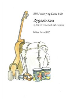 Bibi Fussing Og Dorte Bille: Rygsækken (Book/CD) Bog og CD | Melodilinie og becifring