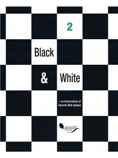 Henrik Birk Aaboe: Black & White 2 (Piano) Books | Piano