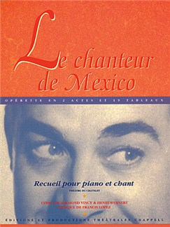 Chanteur de Mexico (Le) Livre | Piano, Vocal & Guitar