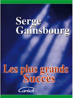 Serge Gainsbourg: Plus Grands Succès (Les) Livre | Piano, Vocal & Guitar