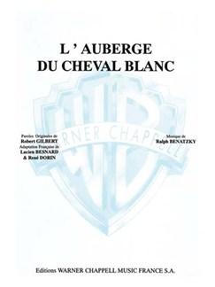 Auberge du Cheval Blanc (L') (De l'opérette l'auberge Du Cheval Blanc) Livre | Piano & Vocal