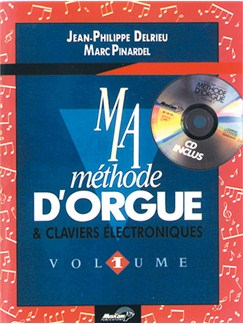 Ma Méthode D'orgue & Claviers Électroniques - Volume 1 Books and CDs | Keyboard