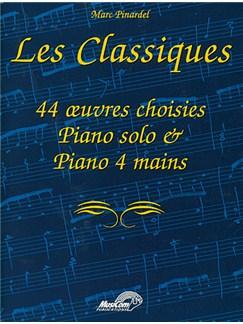 Les Classiques. 44 oeuvres choisies pour piano solo & piano 4 mains Livre | Piano
