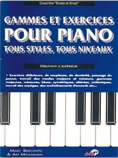 Gammes et Exercices pour Piano Tous Styles, Tous Niveaux Livre | Piano