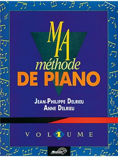 Ma Méthode de Piano - Volume 1 Books | Piano