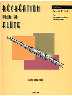 Récréation pour la Flûte Volume 1 Livre | Flute