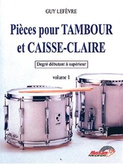 Pièces pour Tambour et Caisse-Claire - Volume 1 Books | Drums