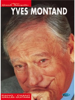 Yves Montand: Collection Grands Interprètes Books | Piano, Vocal & Guitar