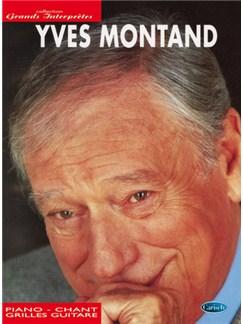 Yves Montand: Collection Grands Interprètes Livre | Piano, Vocal & Guitar