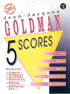 Jean-Jacques Goldman: 5 Scores - Volume 2 Livre | Band Score