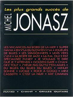Michel Jonasz: Plus Grands Succès (Les) Books | Piano, Vocal & Guitar