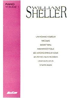 William Sheller: Volume 1 Livre | Piano & Vocal