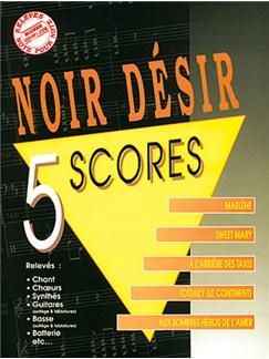 Noir Désir: 5 Scores Livre | Band Score