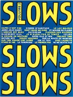 Slows - Volume 2 Livre | Piano & Vocal