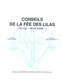 Michel Legrand: Conseils de la Fée des Lilas (Du Film Peau D'âne) Livre | Piano & Vocal