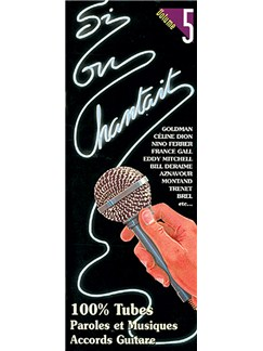 Si On Chantait, Volume 5 Books | Guitar