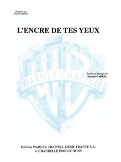 Francis Cabrel: Encre des Tes Yeux (L') Livre | Piano & Vocal