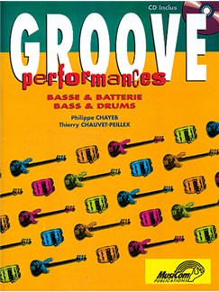 Groove Performances Basse And Batterie CD et Livre | Guitare Basse/Percussion