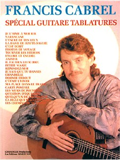 Francis Cabrel: Spécial Guitare Tablatures Books | Guitar Tab