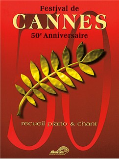 Festival de Cannes 50e Anniversaire Books | Piano & Vocal