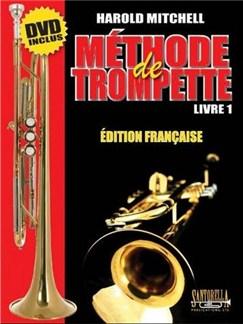 Harold Mitchell: Methode Trompette Vol.1 (Book/DVD) Books and DVDs / Videos | Trumpet
