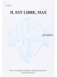 Hervè Cristiani: Il Est Libre, Max Livre | Piano & Vocal
