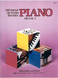 Méthode de Piano Bastien : Piano, Niveau 1 Books | Piano