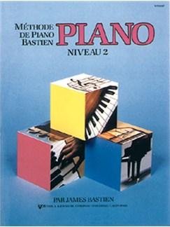 Méthode de Piano Bastien : Piano, Niveau 2 Books | Piano