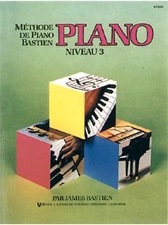 Méthode de Piano Bastien : Piano, Niveau 3 Books | Piano